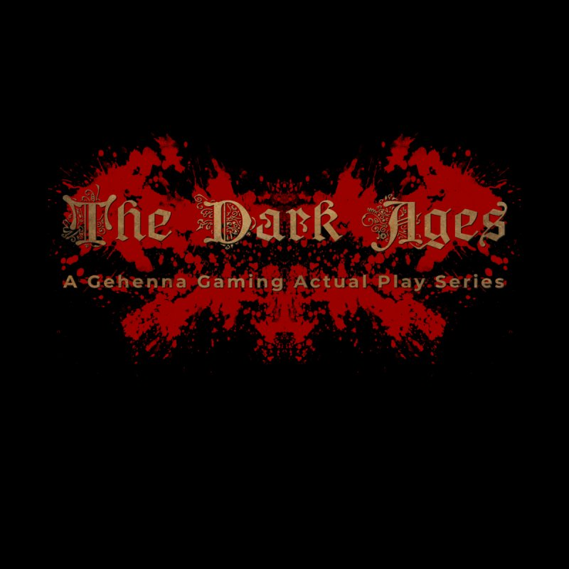 The Dark Ages: A Gehenna Gaming Actual Play Series Men's T-Shirt by The Gehenna Gaming Shop