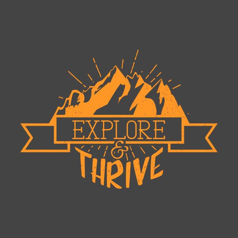 Explore & Thrive by Gentlemen Tees