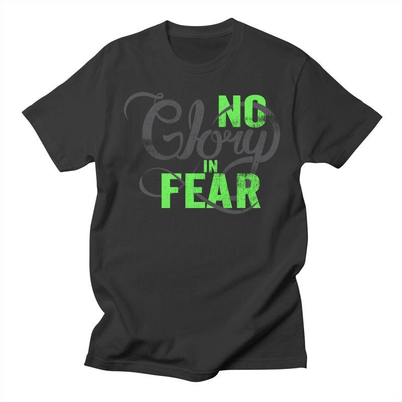 No Glory In Fear Men's Regular T-Shirt by Gentlemen Tees