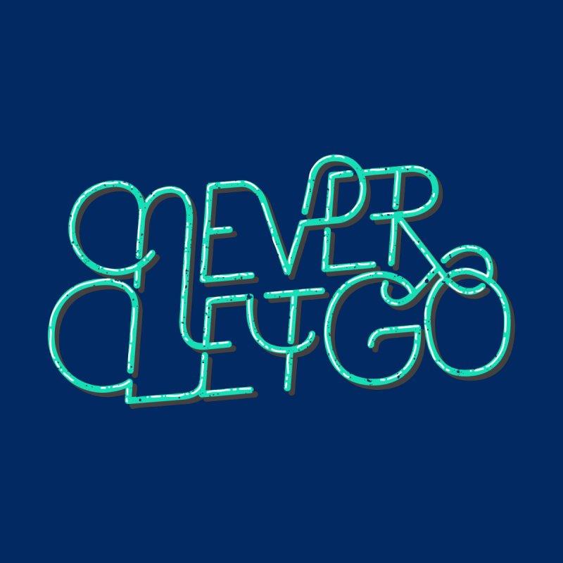 Never Let Go by Gentlemen Tees