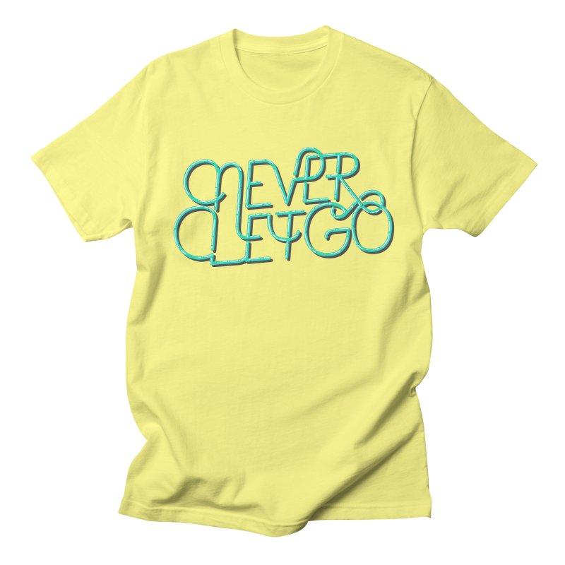 Never Let Go Men's Regular T-Shirt by Gentlemen Tees