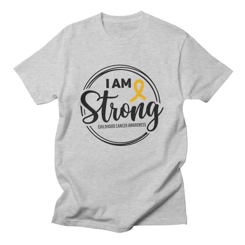 I Am Strong (Gold Ribbon) Men's T-Shirt by GeorgeSaysCancerSucks