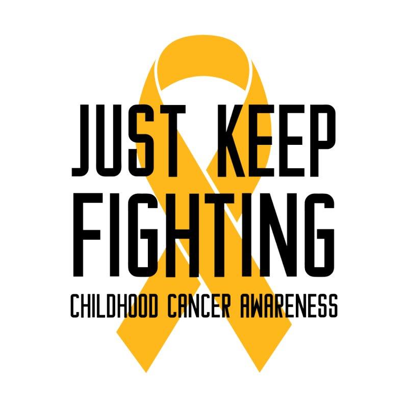 Just Keep Fighting Gold Ribbon Men's T-Shirt by GeorgeSaysCancerSucks