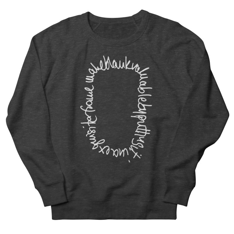Make a blank valuable by putting it in an exquisite frame Women's French Terry Sweatshirt by Getoutski's Artist Shop