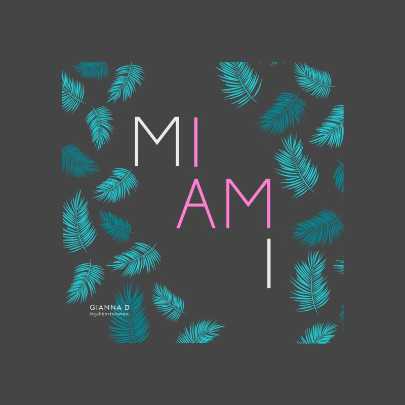 I AM MIAMI - Clothes Men's T-Shirt by GiannaD's Artist Shop