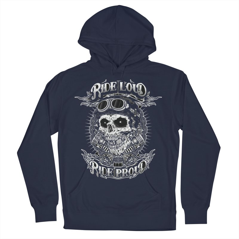 Ride Loud Ride Proud Biker Tee Women's French Terry Pullover Hoody by Giftedshirt's Artist Shop