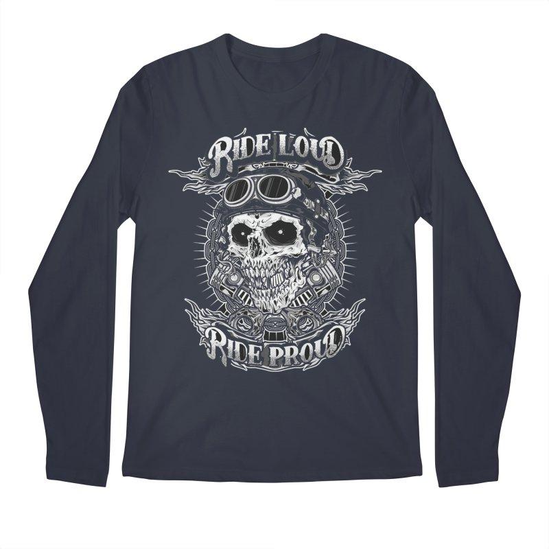 Ride Loud Ride Proud Biker Tee Men's Regular Longsleeve T-Shirt by Giftedshirt's Artist Shop