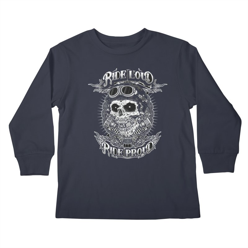 Ride Loud Ride Proud Biker Tee Kids Longsleeve T-Shirt by Giftedshirt's Artist Shop