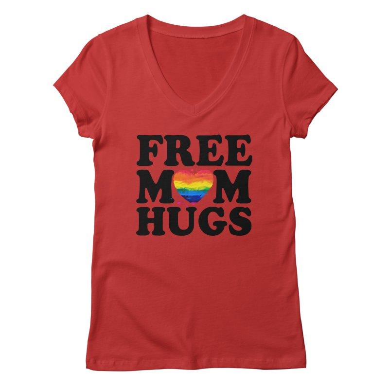 Free Mom Hugs Women's Regular V-Neck by Glitterlips's Artist Shop