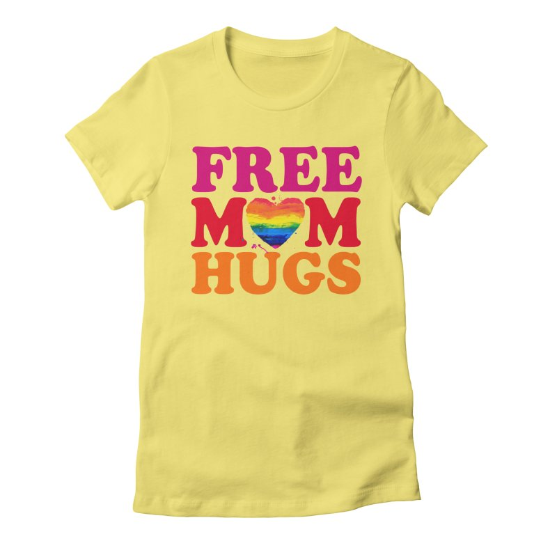 Colorful Mom Hugs Women's Fitted T-Shirt by Glitterlips's Artist Shop