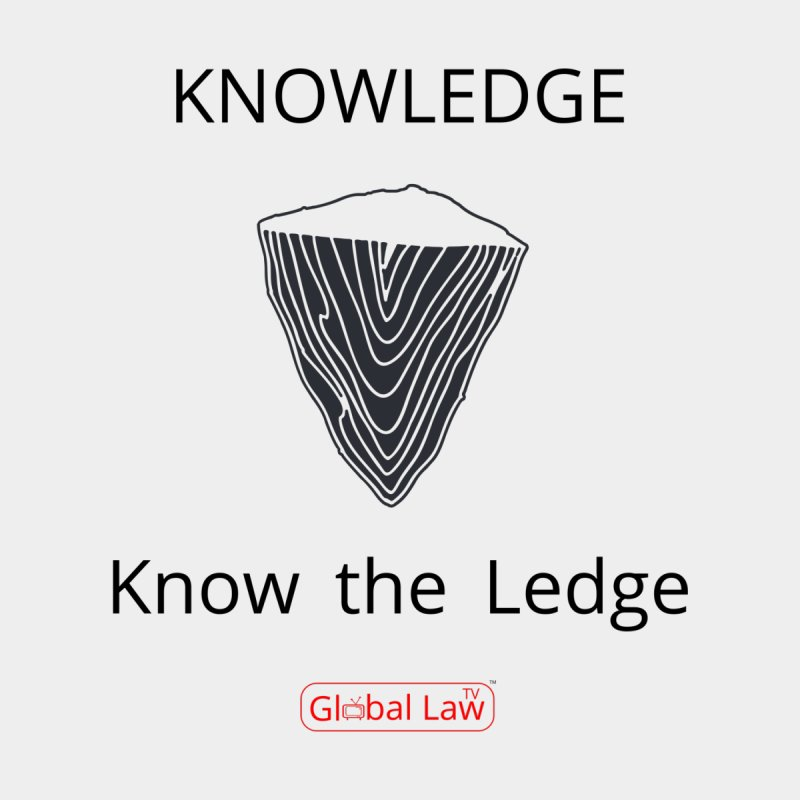 Know the Ledge by GlobalLawTV's Artist Shop