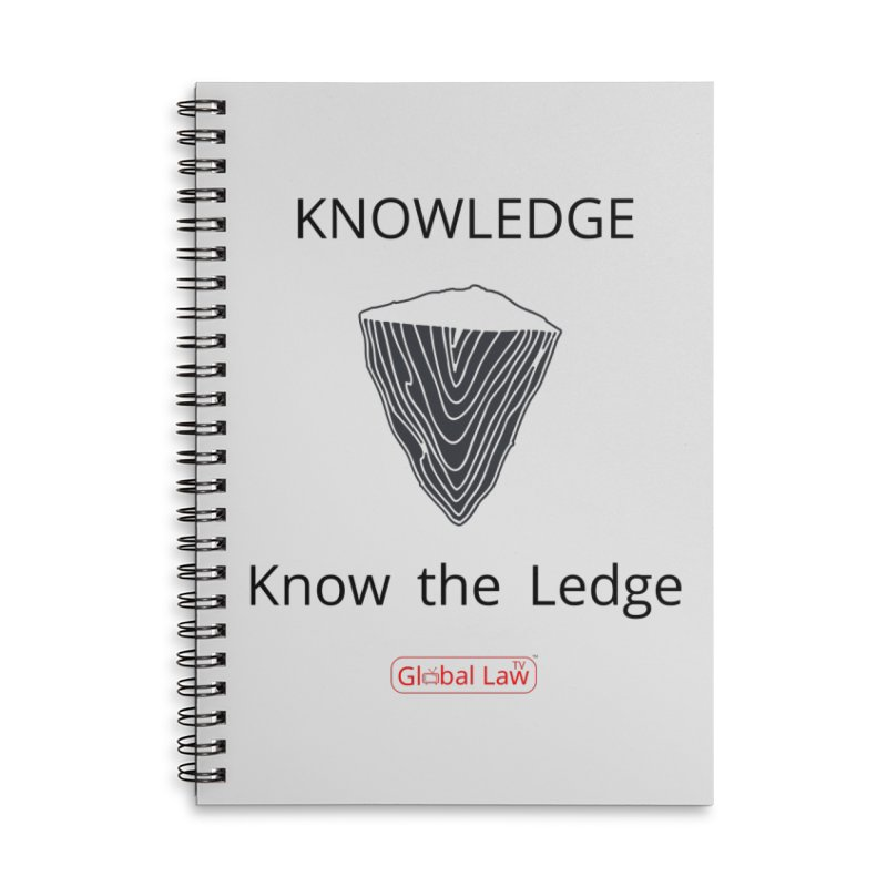 Know the Ledge Accessories Lined Spiral Notebook by GlobalLawTV's Artist Shop