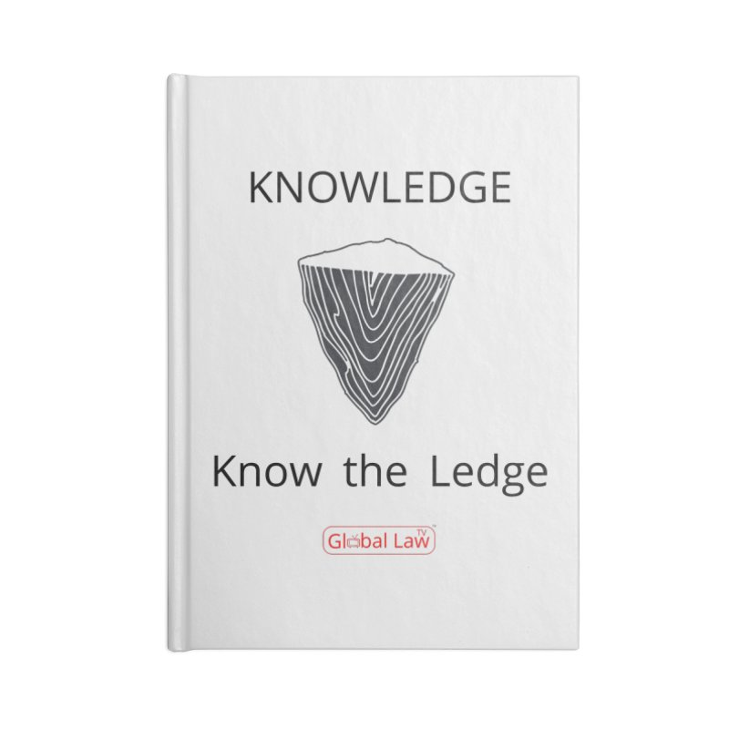 Know the Ledge Accessories Lined Journal Notebook by GlobalLawTV's Artist Shop