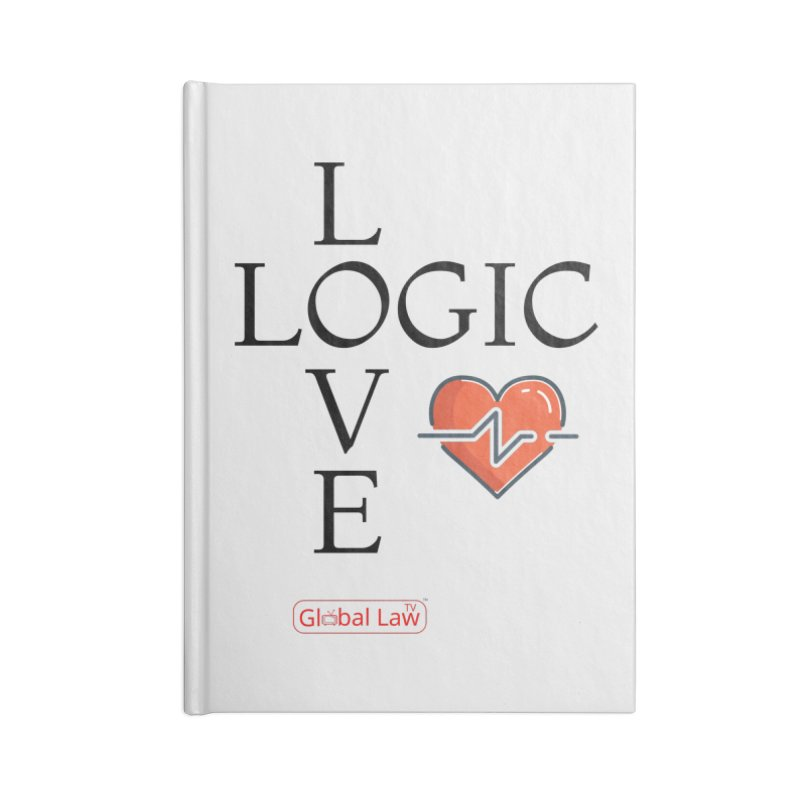 Love Logic Accessories Lined Journal Notebook by GlobalLawTV's Artist Shop
