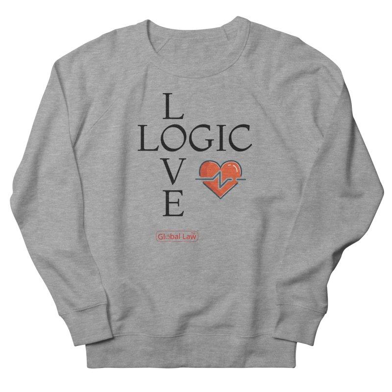 Love Logic Women's French Terry Sweatshirt by GlobalLawTV's Artist Shop