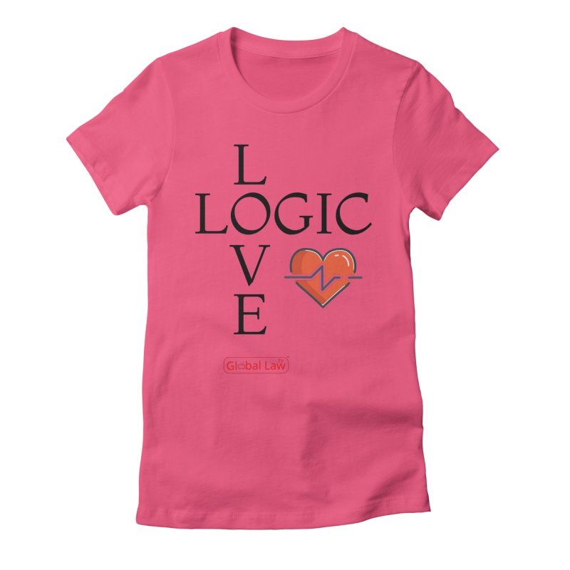 Love Logic Women's Fitted T-Shirt by GlobalLawTV's Artist Shop