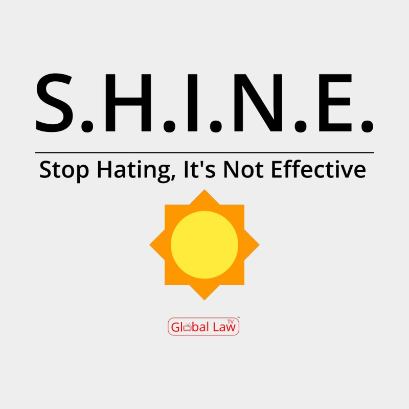 Shine by GlobalLawTV's Artist Shop