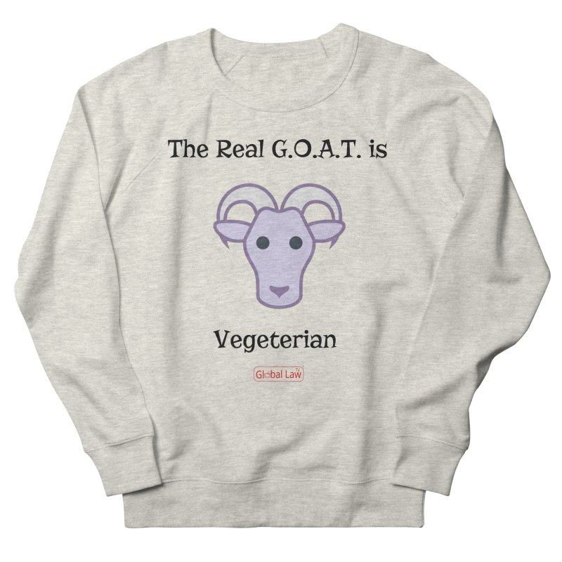G.O.A.T. Men's French Terry Sweatshirt by GlobalLawTV's Artist Shop