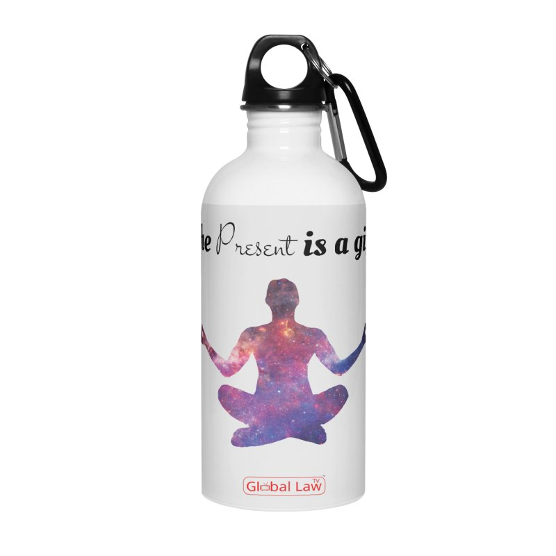 Be Present Accessories Water Bottle by GlobalLawTV's Artist Shop