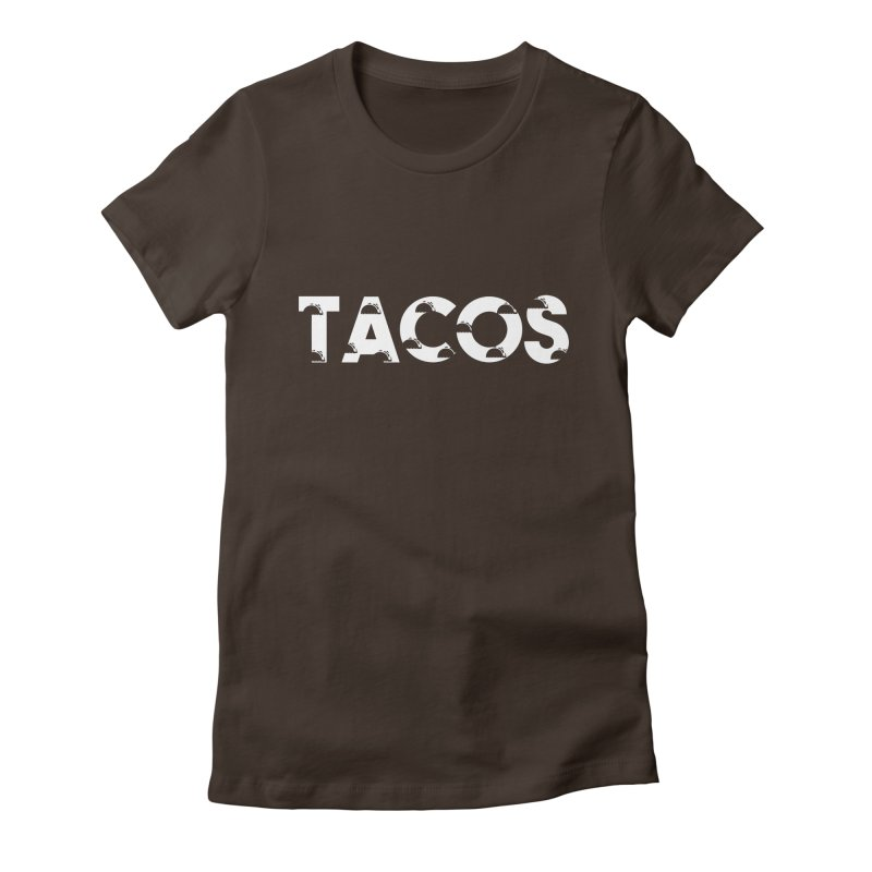 Tacos Women's Fitted T-Shirt by Gmo's Artist Shop