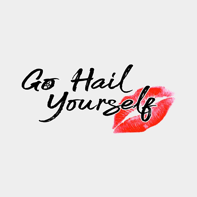 Go Hail Yourself: Represent (Style 2) by Go Hail Yourself: Coming Soon