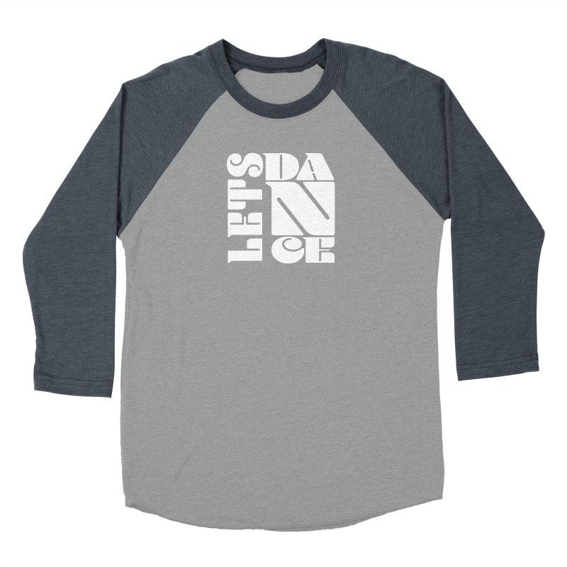 Let's Dance Women's Baseball Triblend T-Shirt by Goldberg's Artist Shop
