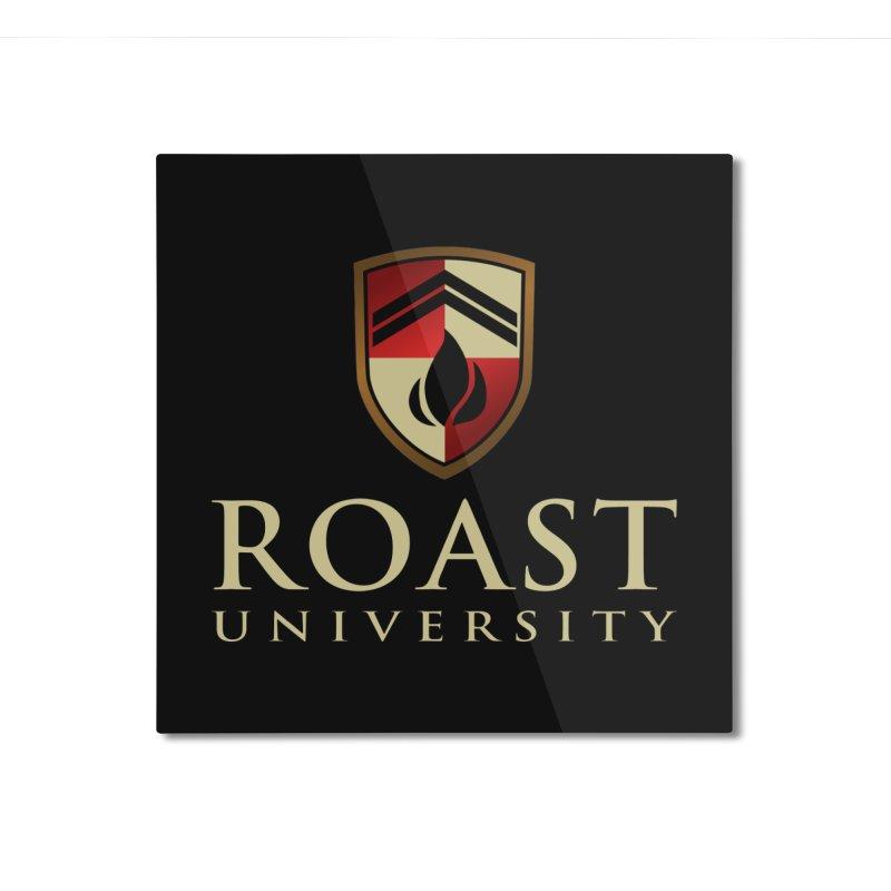 Roast University - The Valedictorian Home Mounted Aluminum Print by Golden Pony Gear