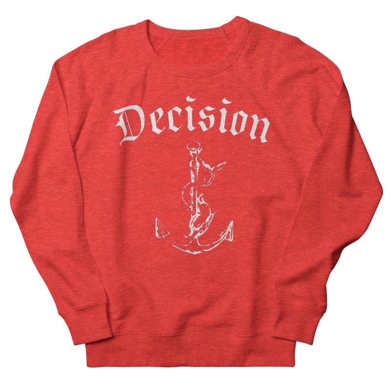 Decision anchor Men's Sweatshirt by Good Rats Barbershop