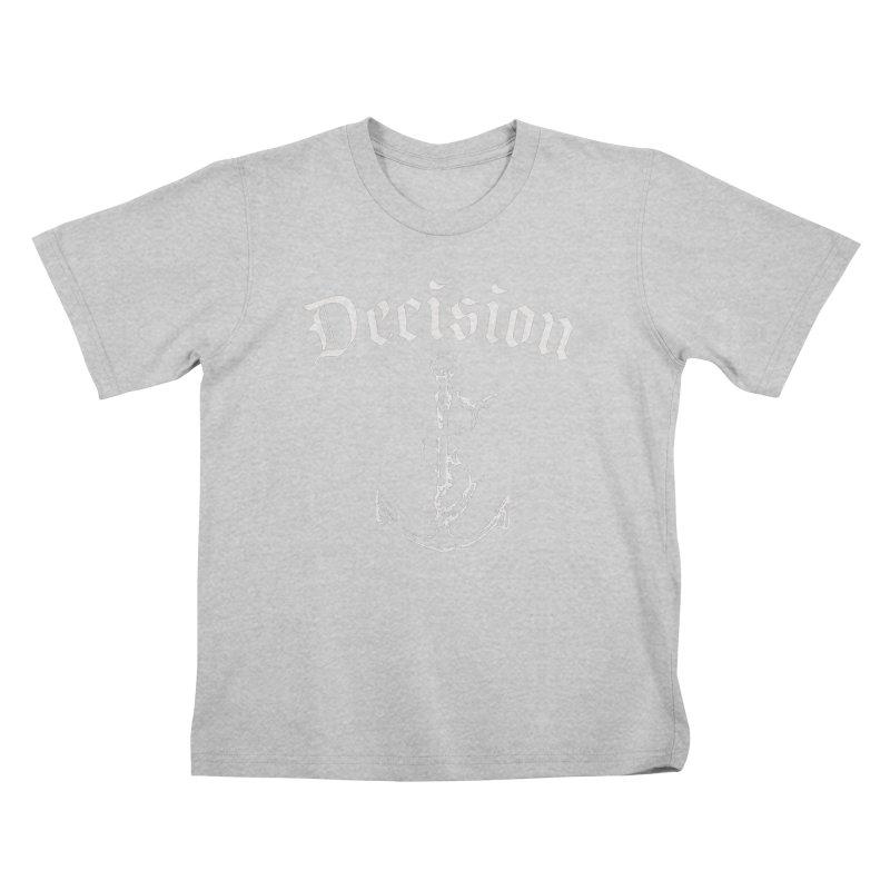 Decision anchor Kids T-Shirt by Good Rats Barbershop