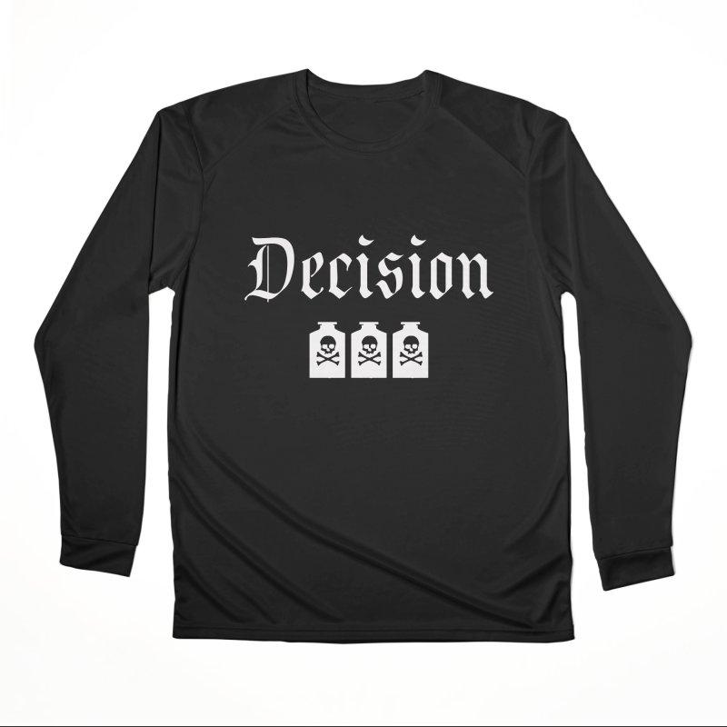 Decision poison Women's Longsleeve T-Shirt by Good Rats Barbershop