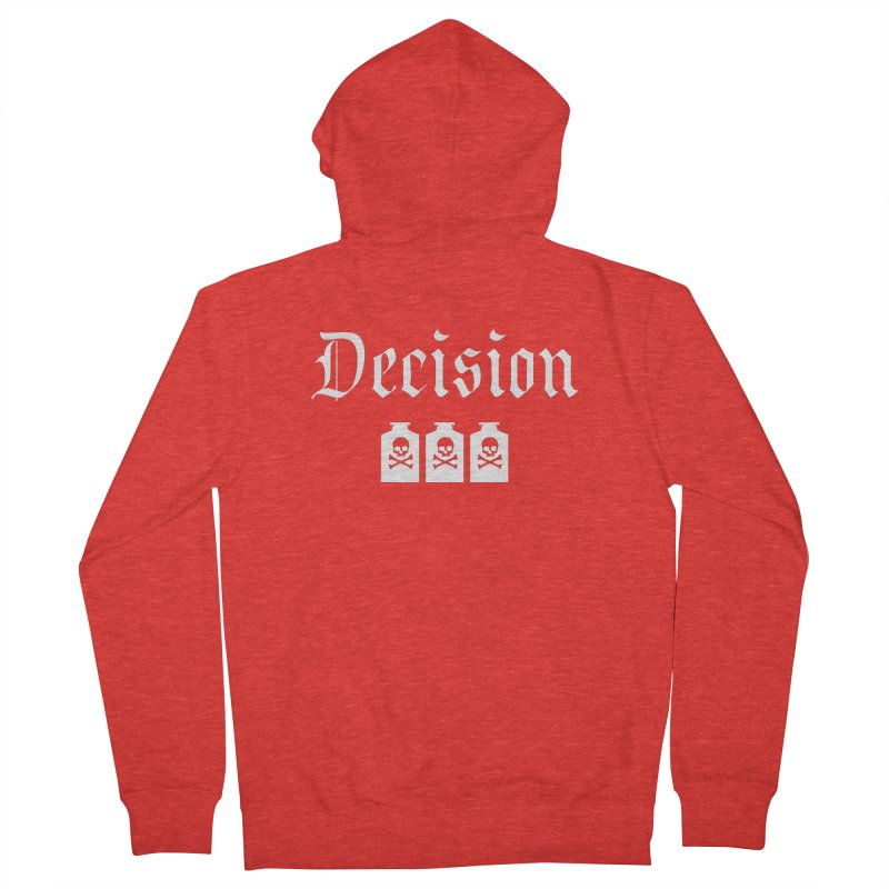 Decision poison Women's Zip-Up Hoody by Good Rats Barbershop