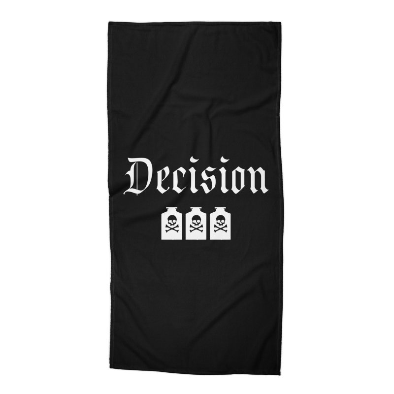 Decision poison Accessories Beach Towel by Good Rats Barbershop