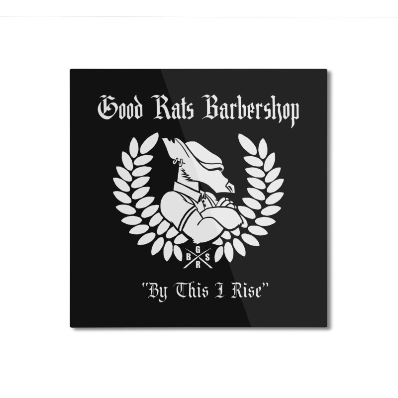 Good Rats RISE Home Mounted Aluminum Print by Good Rats Barbershop