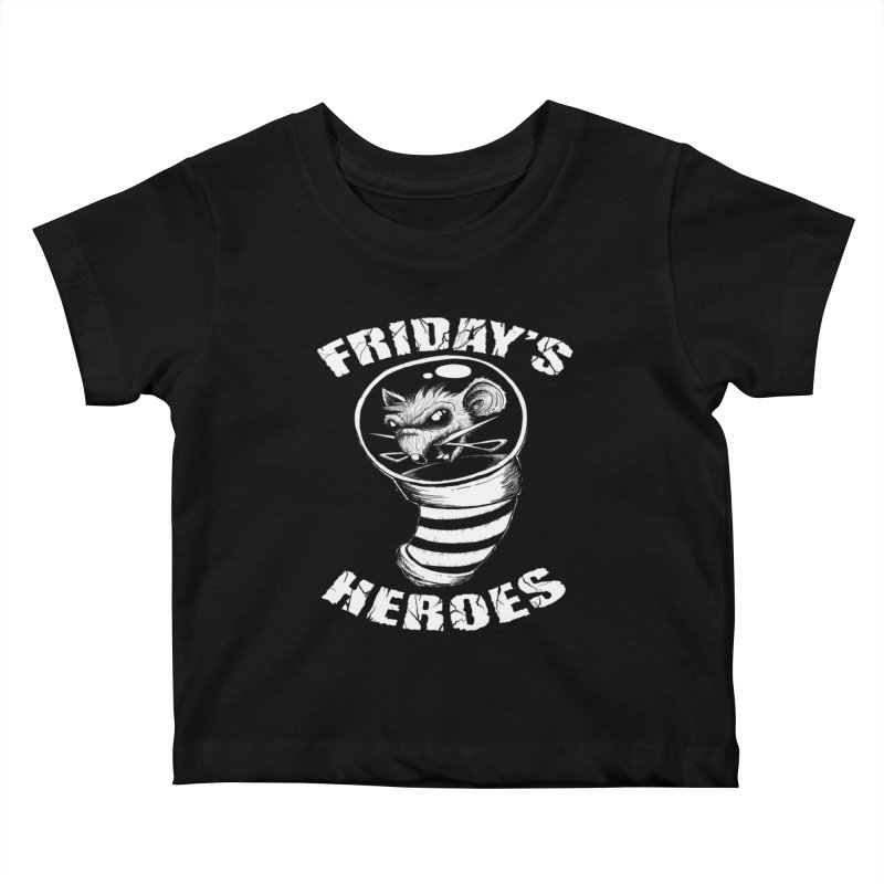 Friday's Heroes Kids Baby T-Shirt by Good Rats Barbershop