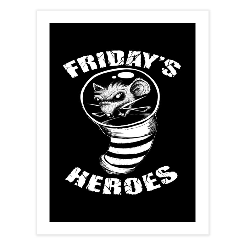 Friday's Heroes Home Fine Art Print by Good Rats Barbershop