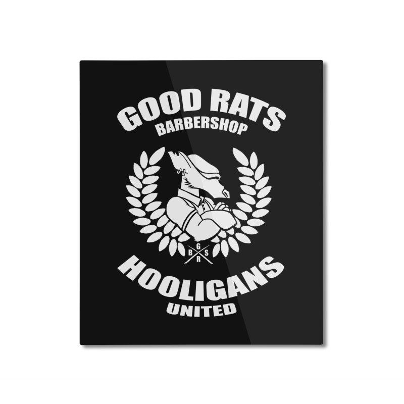 Hooligans United Home Mounted Aluminum Print by Good Rats Barbershop