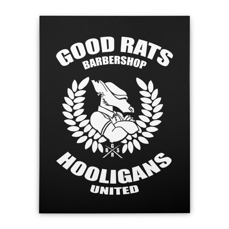 Hooligans United Home Stretched Canvas by Good Rats Barbershop