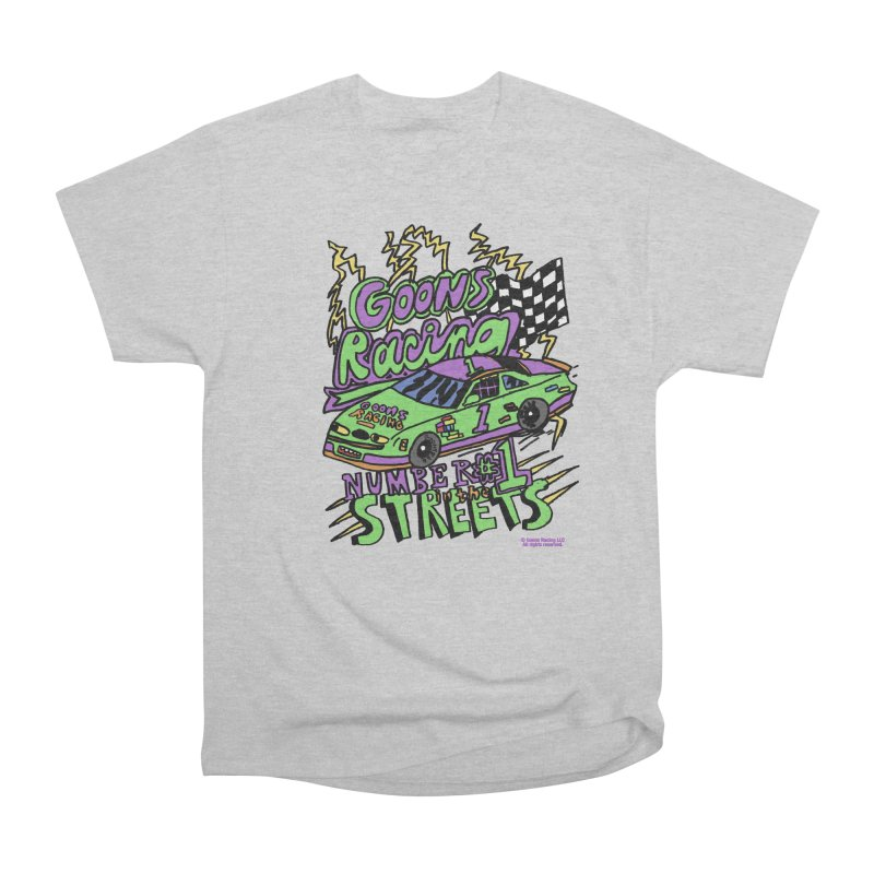 Goons Racing #1 In The Streets Men's T-Shirt by GOONS