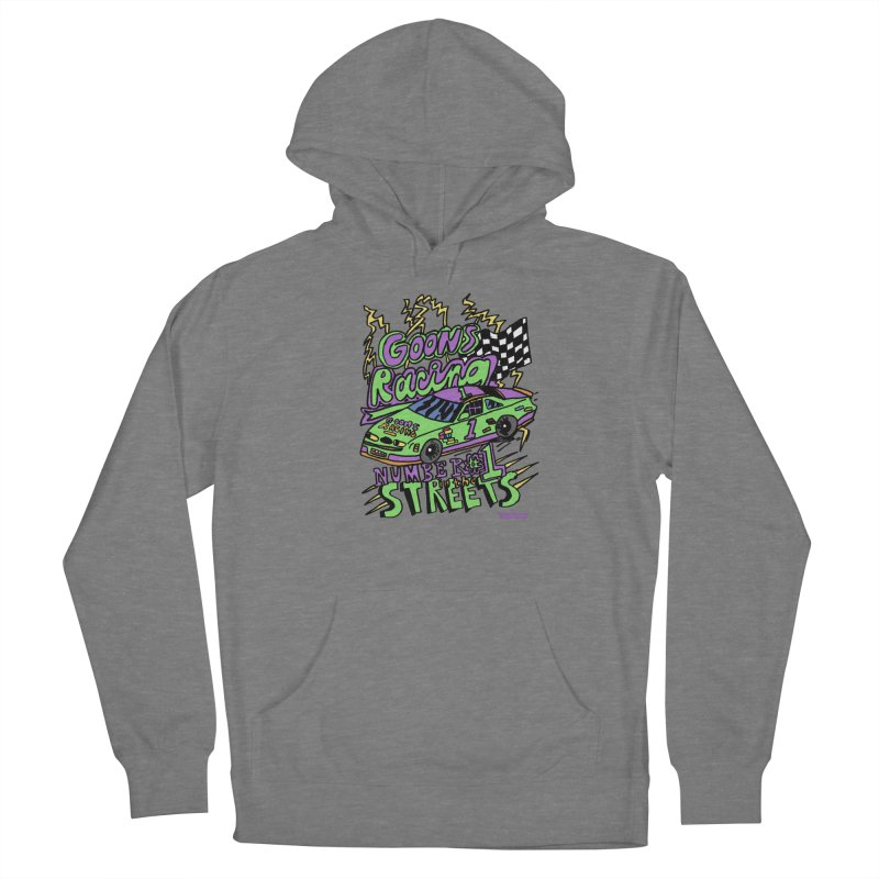 Goons Racing #1 In The Streets Women's Pullover Hoody by GOONS