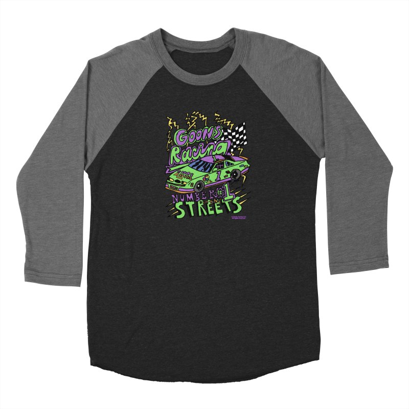 Goons Racing #1 In The Streets Men's Baseball Triblend Longsleeve T-Shirt by GOONS