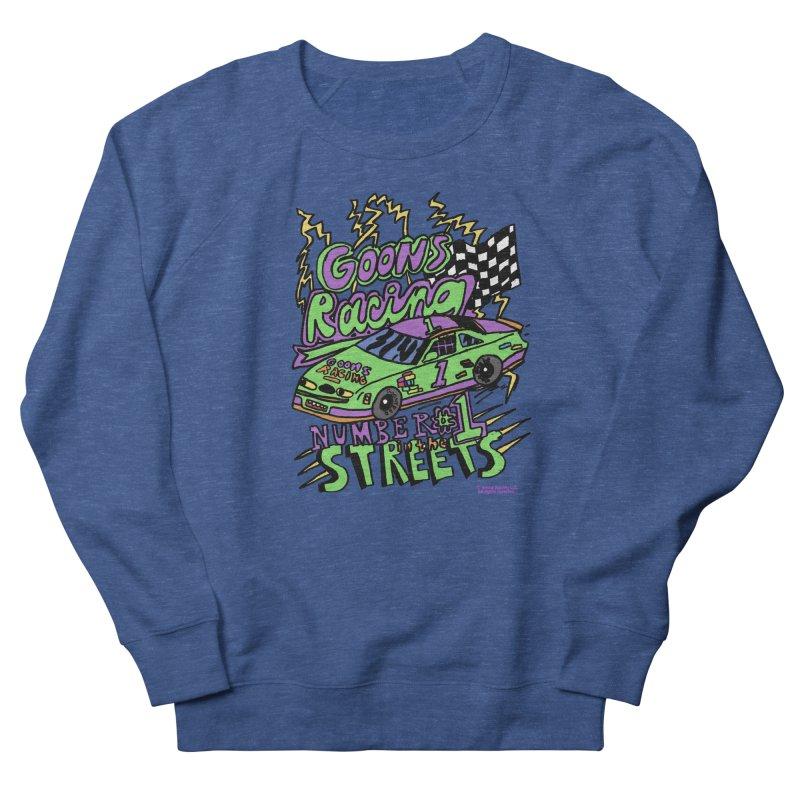 Goons Racing #1 In The Streets Men's Sweatshirt by GOONS