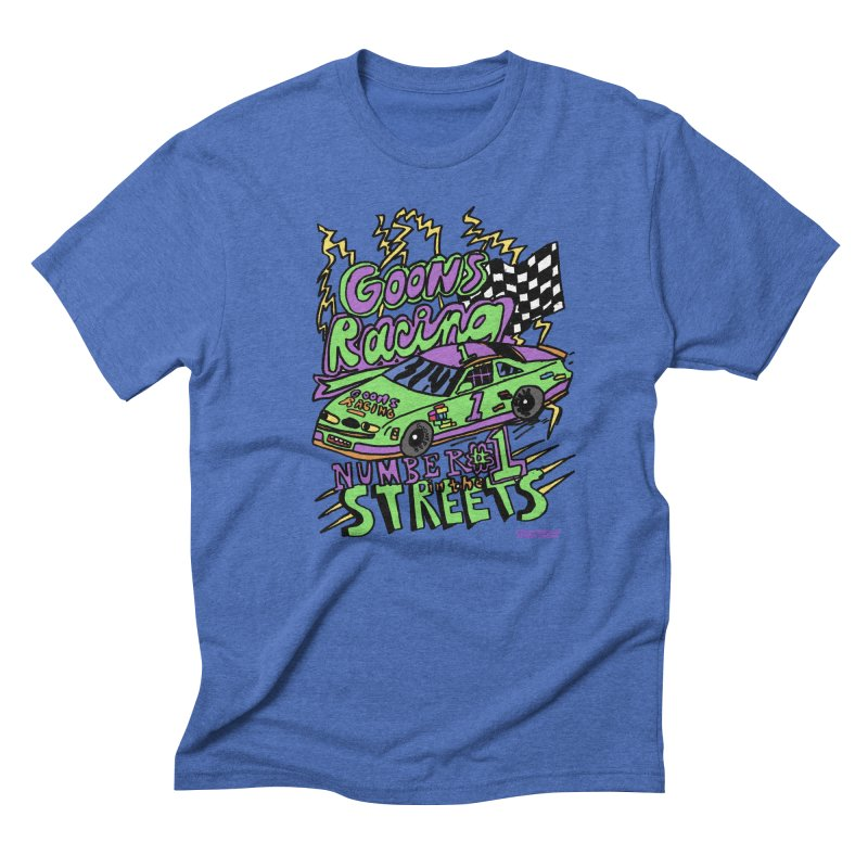 Goons Racing #1 In The Streets Men's Triblend T-Shirt by GOONS