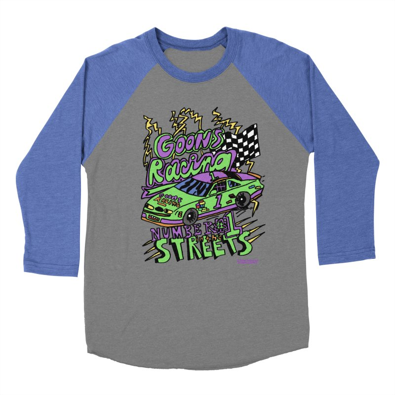 Goons Racing #1 In The Streets Women's Baseball Triblend Longsleeve T-Shirt by GOONS