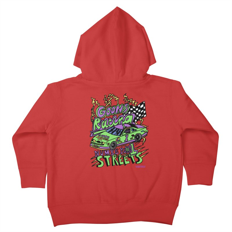 Goons Racing #1 In The Streets Kids Toddler Zip-Up Hoody by GOONS