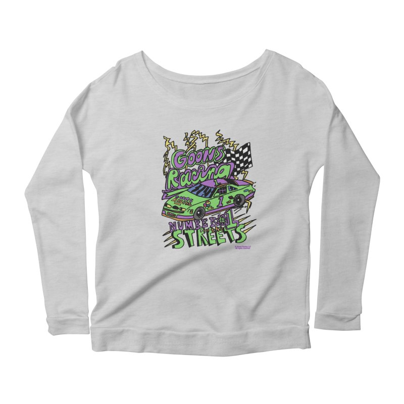 Goons Racing #1 In The Streets Women's Scoop Neck Longsleeve T-Shirt by GOONS