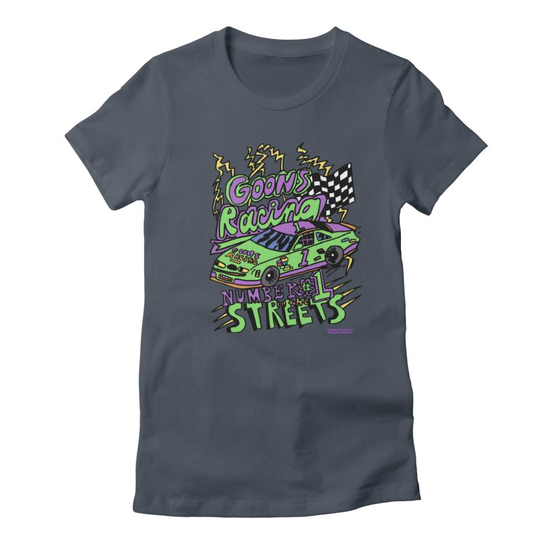 Goons Racing #1 In The Streets Women's T-Shirt by GOONS