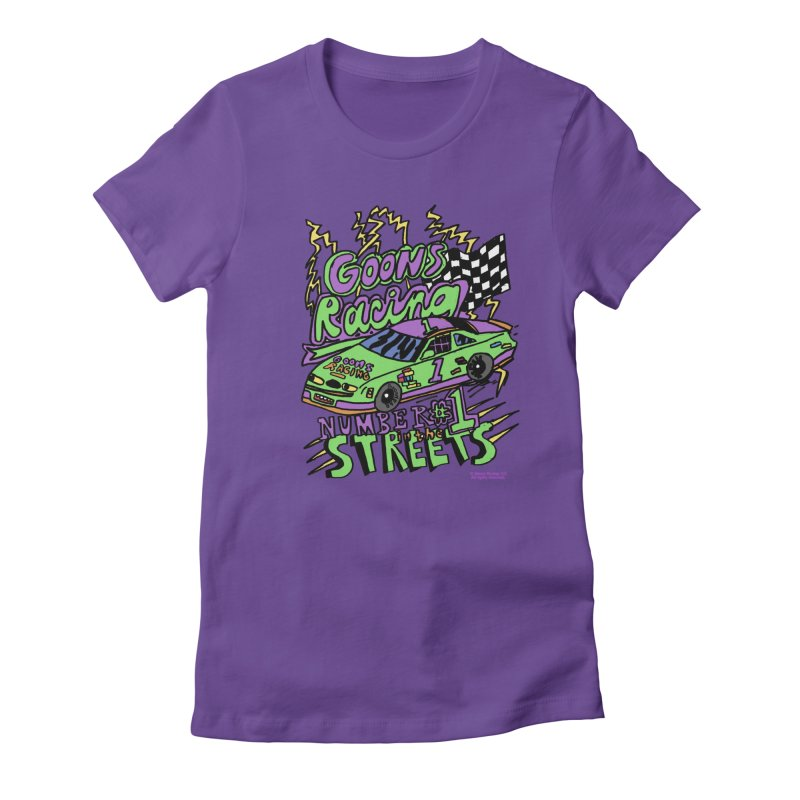 Goons Racing #1 In The Streets Women's Fitted T-Shirt by GOONS