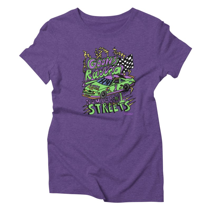 Goons Racing #1 In The Streets Women's Triblend T-Shirt by GOONS
