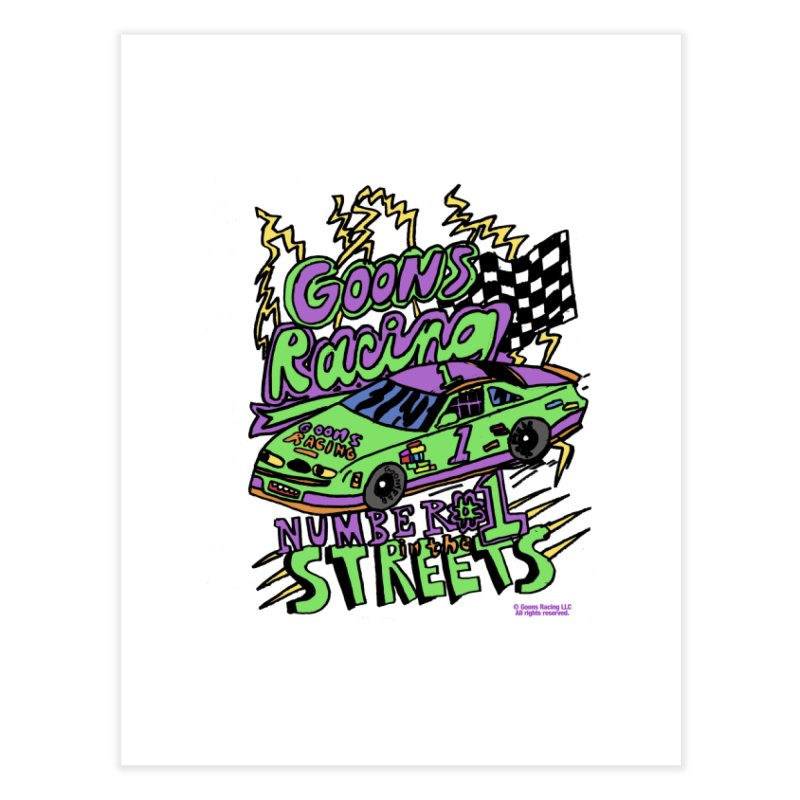 Goons Racing #1 In The Streets Home Fine Art Print by GOONS