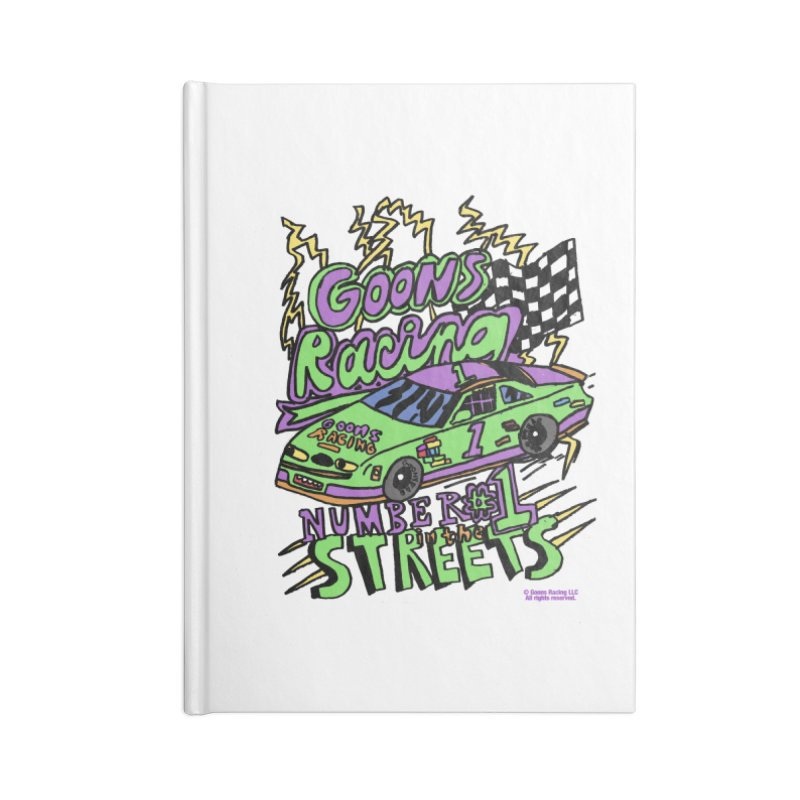Goons Racing #1 In The Streets Accessories Lined Journal Notebook by GOONS